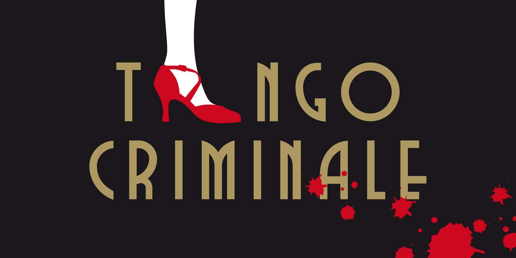 Criminale 2011 – Tango Criminale